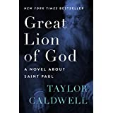 Great Lion of God: A Novel About Saint Paul (English Edition)