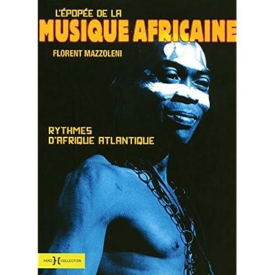 EPOPEE DE LA MUSIQUE AFRICAINE