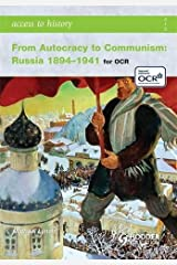 Access to History: From Autocracy to Communism: Russia 1894-1941 Paperback
