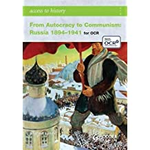 Access to History: From Autocracy to Communism: Russia 1894-1941