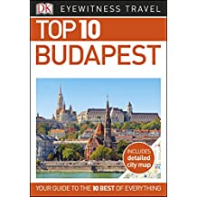 Top 10 Budapest (DK Eyewitness Travel Guide) (English Edition)