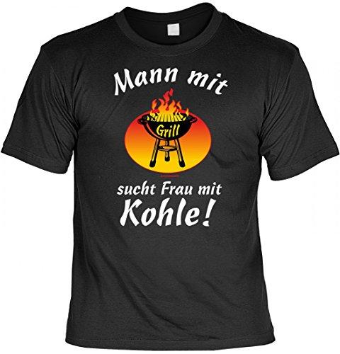 Mann mit Grill sucht Frau mit Kohle! - - T-Shirt zum Grillen - - ideales Geschenk für den Grillchef, Größe:L