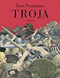Troja - Yvan Pommaux