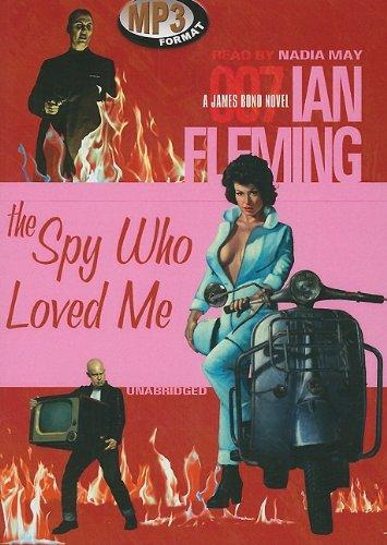 The Spy Who Loved Me (James Bond Novels)