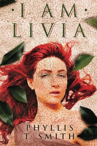 I Am Livia por Phyllis T. Smith