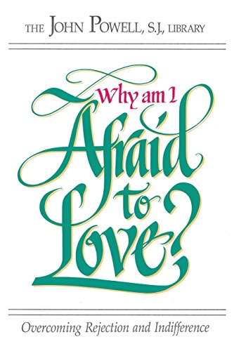 Read pdf why am i afraid to love overcoming rejection and read pdf why am i afraid to love overcoming rejection and indifference epub download by rcl benziger john powell n3y33fx2i malvernweather Gallery