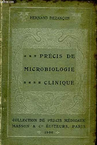 PRECIS DE MICROBIOLOGIE CLINIQUE. par BEZANCON FERNAND