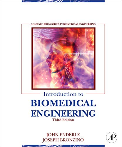 Introduction to Biomedical Engineering por John Enderle Ph.D. Dr.