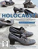 Holocaust: Was damals geschah