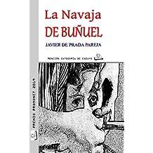 La navaja de Buñuel: Diálogo jungiano sobre el genio de Calanda