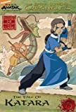 Avatar: The Tale of Katara (the Earth Kingdom Chronicles)
