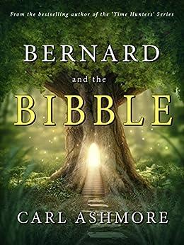 Bernard and the Bibble by [Ashmore, Carl]