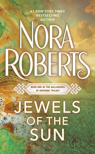Jewels of the Sun (Gallaghers of Ardmore Trilogy, Band 1)