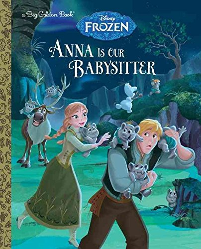 [(Anna Is Our Babysitter (Disney Frozen))] [By (author) Random House Disney ] published on (July, 2015)