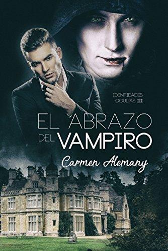 El abrazo del vampiro (Identidades Ocultas nº 3)