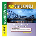 Error free Good CIVIL Engineering Questions combination (Basic, Conceptual, Advance & Confusing Type) & useful for SSC JE, State JE/AE Exams. Foundation Book for IES / GATE Aspirants.