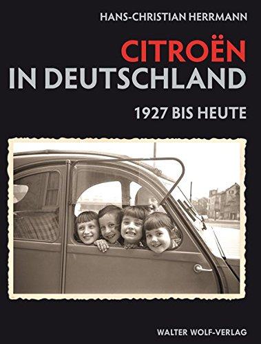 Citroen in Deutschland: 1927 bis heute