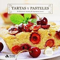 Tartas y pasteles par Amat Editorial