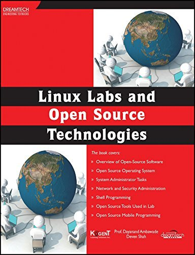 LINUX LABS AND OPEN SOURCE TECHNOLOGIES by Prof. Dayanand Ambawade Deven Shah Kogent Learning Solutions Inc. (2014-08-06)
