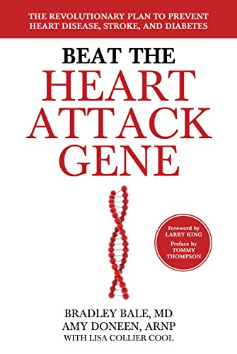 Beat the Heart Attack Gene: The Revolutionary Plan to Prevent Heart Disease, Stroke, and Diabetes (English Edition)