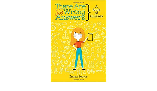 Buy There Are No Wrong Answers: A Book of Quizzes Book Online at Low