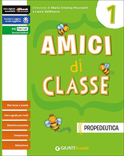Amici di classe. Per la Scuola elementare. Con e-book. Con espansione online: 1