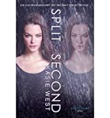 { { [ SPLIT SECOND ] By West, Kasie ( Author ) Feb - 2014 [ Hardcover ]