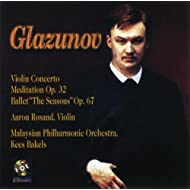 Glazunov: Violin Concerto / Meditation / The Seasons