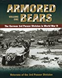Armored Bears: Vol.1, the German 3rd Panzer Division in World War II (Military)