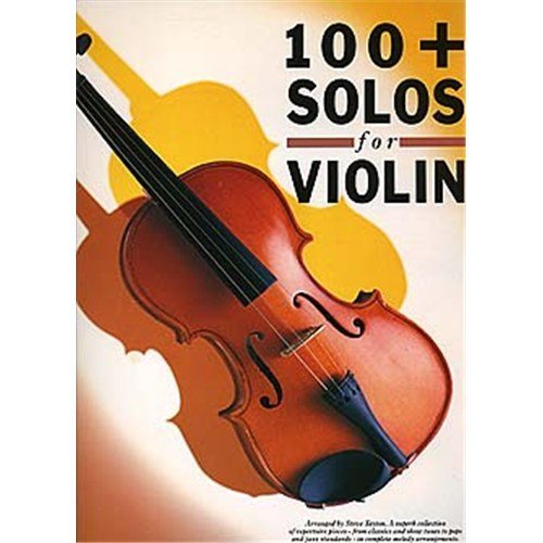 100 + Solos For Violin. Partitions pour Violon