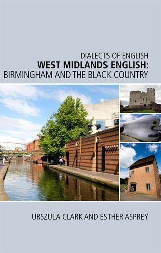 west-midlands-english-birmingham-and-the-black-country-dialects-of-english-1st-edition-by-clark-ursz