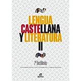 Lengua castellana y Literatura II 2º Bachillerato