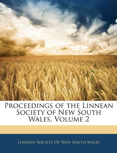 Proceedings of the Linnean Society of New South Wales, Volume 2