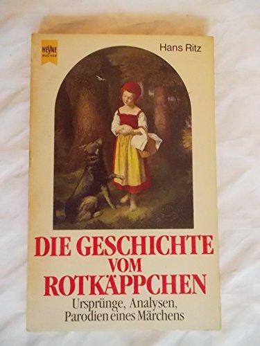 Die Geschichte vom Rotkäppchen (Heyne Allgemeine Reihe (01))