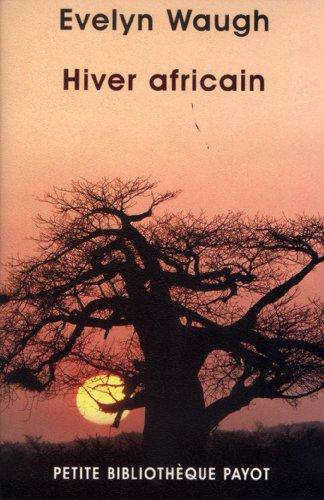 Hiver africain par Evelyn Waugh