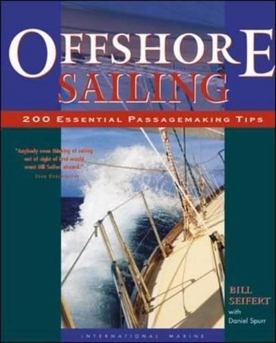 Offshore Sailing: 200 Essential Passagemaking Tips (International Marine-RMP)