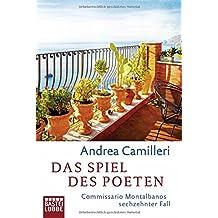 Das Spiel des Poeten: Commissario Montalbanos sechzehnter Fall. Roman
