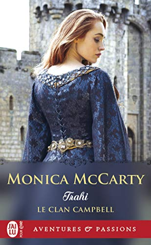 Le clan Campbell, Tome 3 : Trahi