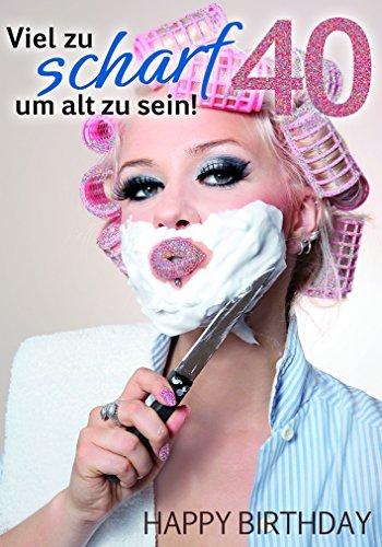 Komma3 Glitter 40 Geburtstag Karte Grußkarte Viel zu scharf 16x11cm