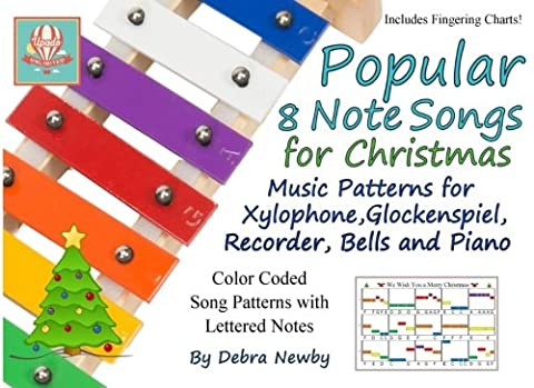 Popular 8 Note Songs for Christmas: Music Patterns for Xylophone, Glockenspiel, Recorder, Bells and Piano