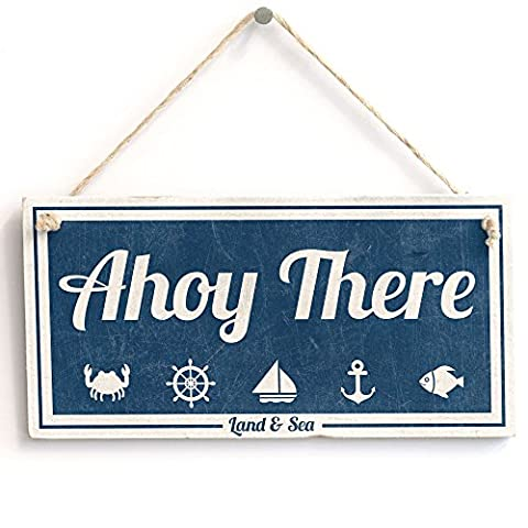 'Ahoy There (Land & Sea)' - Nautical Sign - Handmade Shabby Chic Wooden Sign / Plaque