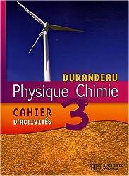 Physique Chimie 3e : Cahier d'activités