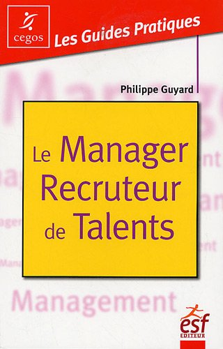Le Manager Recruteur de Talents