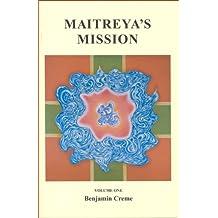 Maitreya's Mission - Volume One (English Edition)