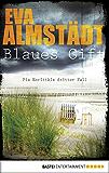 Blaues Gift: Pia Korittkis dritter Fall