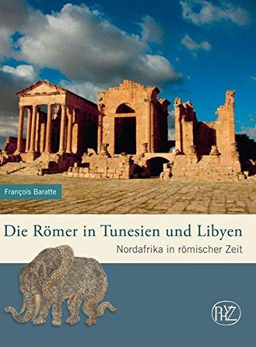 Buchseite und Rezensionen zu 'Die Römer in Tunesien und Libyen. ' von Francois Baratte