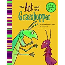The Ant and the Grasshopper: A Retelling of Aesop's Fable (My First Classic Story) by Mark White (2011-09-01)