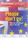 Business Spotlight 3 2016 Please dont go UK Brexit Zeitschrift Magazin Einzelheft Heft