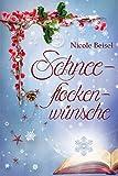 Schneeflockenwünsche von Nicole Beisel