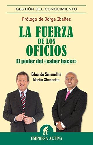 La fuerza de los oficios por Martín Simonetta